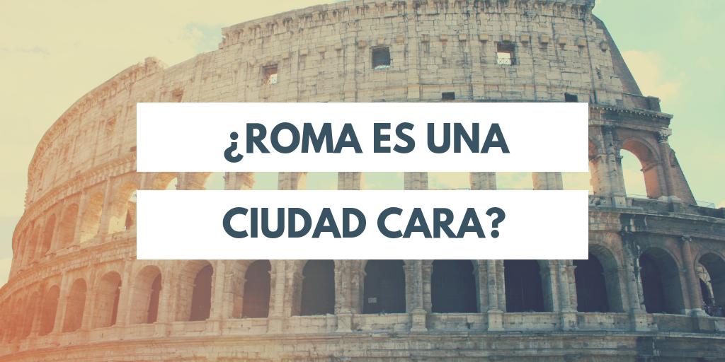roma es una ciudad cara